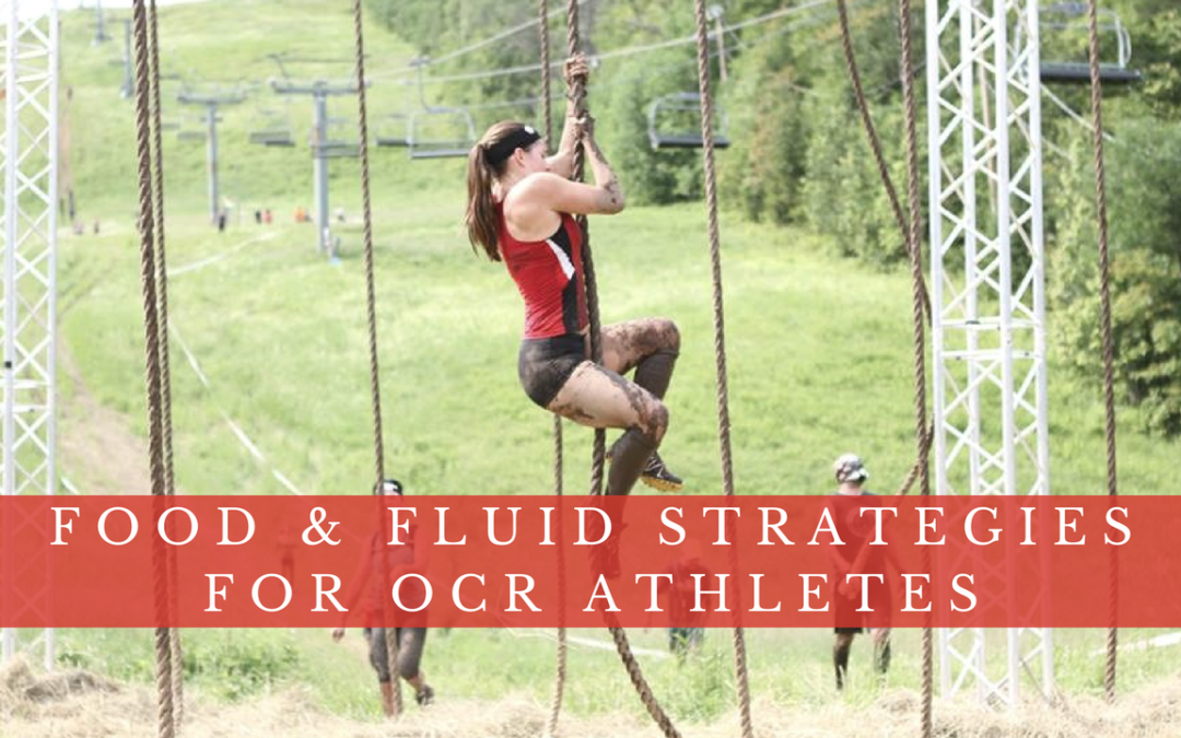 Food and Fluid Strategies for OCR Athletes